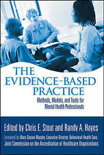 The Evidence-Based Practice: Methods, Models, and Tools for Mental Health Profes