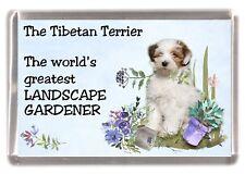 """Tibetan Terrier Dog Fridge Magnet """"Greatest Landscape Gardener"""" by Starprint"""