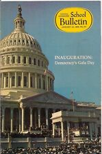 national geographic-SCHOOL BULLETIN-jan 20,1969-INAUGURATION:DEMOCRACY'S GALA...