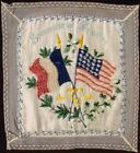Vintage WWI Patriotic United States & France Souvenir Silk Embroidery Cushion Co