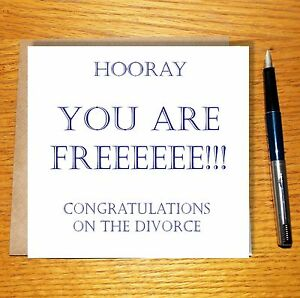 Divorce Cards Congratulations On Your Divorce Happy Divorce Divorce Party