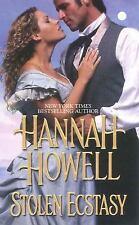 Stolen Ecstasy (Zebra Historical Romance) Howell, Hannah Mass Market Paperback