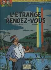 VAN HAMME / T.BENOIT . BLAKE & MORTIMER L'ÉTRANGE RENDEZ-VOUS . EO . SIGNÉ .