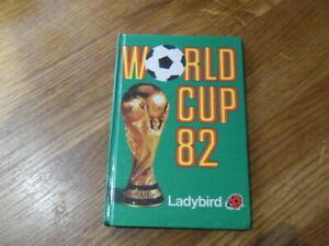 Ladybird World Cup 82 by John P. Baker - FIFA World Cup Spain (Hardback)
