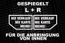 2 Aufkleber für INNEN - NIX VERKAUF NIX KARTE MEINS! in WEISS Autohändler FUN