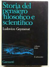 Geymonat Storia del pensiero scientifico e filosofico vol 3 Garzanti 1971 1a ed