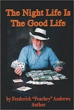 Autographed by Peachey Andrews THE NIGHT LIFE IS THE GOOD LIFE BOOK 2002