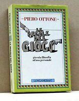 LE REGOLE DEL GIOCO - P. Ottone [Libro, Longanesi & C.]