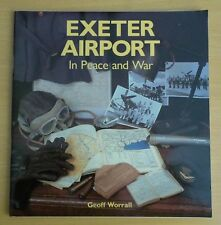 Exeter Airport In Peace and War