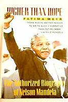 Higher Than Hope : The Biography of Nelson Mandela by Meer, Fatima-ExLibrary