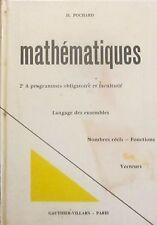 POCHARD. Mathématiques. Classe de seconde A. Nouveau programme. Gauthier. 1969.