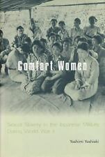 Comfort Women: Sexual Slavery in the Japanese Military During World War II (Pape