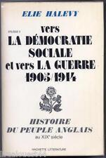 Histoire du peuple anglais au XIXè siècle vers la democratie sociale Halevy 1975