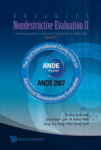 Advanced Nondestructive Evaluation II Proceedings of the International Conferenc