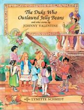 THE DUKE WHO OUTLAWED JELLY BEANS AND OTHER STORIES By Johnny Valentine