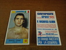 CAMPIONE DELLO SPORT 1969 70 # 346 DANTE CANE' - NUOVA