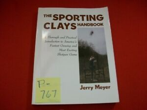 THE SPORTING CLAYS HANDBOOK BY JERRY MEYER-IDEAL FOR THE WING SHOOTER VGC 1990
