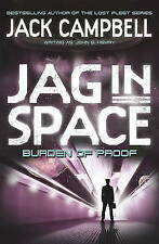 JAG in Space - Burden of Proof (Book 2), Jack Campbell PAPERBACK