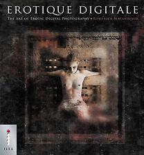 Erotique Digitale: The Art of Erotic Digital Photography,Macdonald, Rod,Excellen