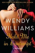 Hold Me in Contempt : A Romance by Wendy Williams (2014, Paperback)