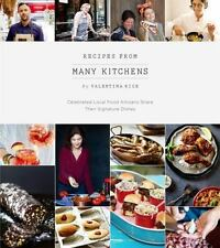 Recipes From Many Kitchens: Celebrated Local Food Artisans Share Their-ExLibrary
