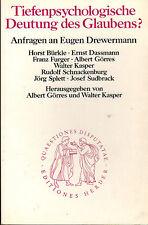 Görres Kasper, profonda psicologia interpretazione del credere? interrogazioni Eugen Eugen