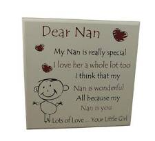 Dear Nan From Your Little Girl Plaque - Standing Sign -special Grandparents