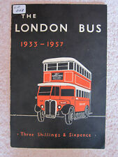 The London Bus 1933-1957 by BC Kennedy and PJ Marshall (Paperback)