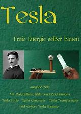 Tesla: Freie Energie selber bauen epubli Buch