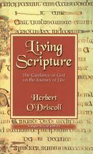 Living Scripture: The Guidance of God on the Journey of Life-ExLibrary