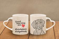 "Rhodesian Ridgeback - ceramic cup, mug ""Good morning and love, heart"", CA"