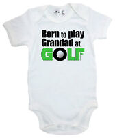 "Dirty Fingers ""Born to play Grandad at Golf"" Baby Bodysuit Babygrow Vest Clothes"