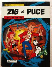 Zig et Puce Le Voleur Fantôme GREG éd Dargaud 1974