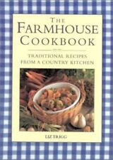 The Farmhouse Cookbook: Traditional Recipes from a Country Kitchen