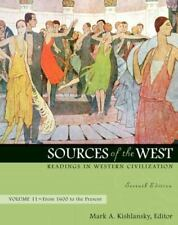 Sources of the West Vol. 2 : Readings in Western Civilization by Mark Kishlansky