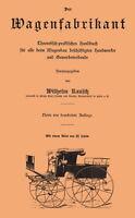 Der Wagenfabrikant Fachbuch Stellmacher Kutschen 1900 CD Atlas+Buch Wagenbau