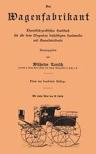 Der Wagenfabrikant Fachbuch Stellmacher Kutschen Kutschenbau 1900 Buch+Atlas CD