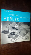 TISSER ET COUDRE AVEC DES PERLES - I.M.Erlandsen 1970