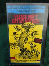 Please Don't Eat My Mother (VHS) A.K.A. Sex Pot Swingers A.K.A. Hungry Pets