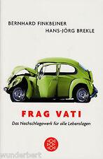 *y~ Frag VATI -das NACHSCHLAGEWERK für alle LEBENSLAGEN- FINKBEINER/H.-J.BRECKLE