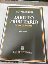 DIRITTO TRIBUTARIO Parte generale Raffarllo Lupi Giuffre 1995 libro di giuridica