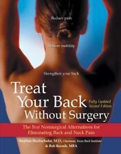 Treat Your Back Without Surgery: The Best Nonsurgical Alternatives for Eliminati