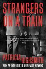 Strangers on a Train: A Novel