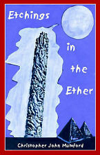 NEW Etchings in the Ether by Christopher John Mumford