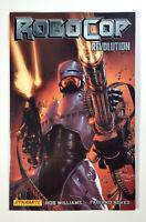 ROBOCOP REVOLUTION Vol 1 (2010) Dynamite Entertainment TPB/Softcover