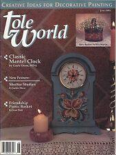 TOLE WORLD ~ JUNE 1993