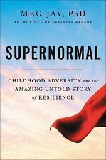 Supernormal Childhood Adversity & Story of Resilience Meg Jay softcover ARC NEW