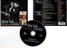 "JOHNNY CASH & CARL PERKINS ""I Walk The Line/Little Fauss And Big Halsy"" (CD)1999"
