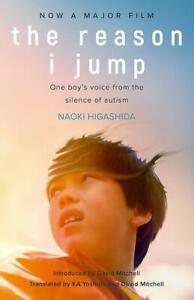 The Reason I Jump: one boy's voice from the silence of autism 9781529375701