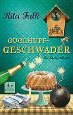 Guglhupfgeschwader: Der zehnte Fall für den Eberhofer Ei... | Buch | Zustand gut